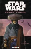 Couverture du livre « Star Wars - dark times T.3 ; blue harvest » de Mick Harrison et Douglas Wheatley aux éditions Delcourt