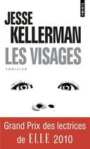 Couverture du livre « Les visages » de Jesse Kellerman aux éditions Points