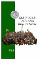 Couverture du livre « Les noces de Cana » de Jean De Monleon aux éditions Saint-remi