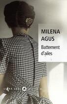 Couverture du livre « Battement d'ailes » de Milena Agus aux éditions Liana Levi