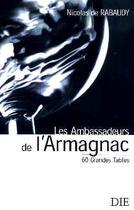 Couverture du livre « Les Ambassadeurs De L'Armagnac » de Nicolas De Rabaudy aux éditions Die