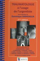 Couverture du livre « Traumatologie à l'usage de l'urgentiste (2e édition) » de Dominique Saragaglia aux éditions Sauramps Medical