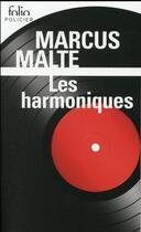 Couverture du livre « Les harmoniques » de Marcus Malte aux éditions Gallimard