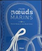 Couverture du livre « Le b.a.ba des noeuds marins » de Jean-Benoit Heron et Patrick Moreau aux éditions Glenat