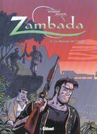 Couverture du livre « Zambada t.2 ; la maison de l'ange » de Maltaite et Autheman aux éditions Glenat