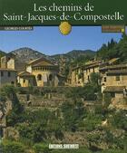 Couverture du livre « Connaitre les chemins de Saint-Jacques-de-Compostelle » de Georges Courtes aux éditions Sud Ouest Editions