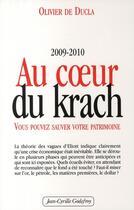 Couverture du livre « Au coeur du krach » de Olivier De Ducla aux éditions Jean-cyrille Godefroy