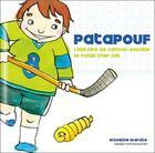 Couverture du livre « Patapouf ; l'histoire de samuel-antoine » de Micheline Mercille aux éditions Impact