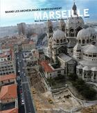 Couverture du livre « Quand les archéologues redécouvrent Marseille » de Philippe Mellinand et Marc Bouiron aux éditions Gallimard