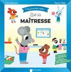 Couverture du livre « Une journée avec... ; Zoé la maîtresse » de Marion Billet et Claire Laurens aux éditions Pere Castor
