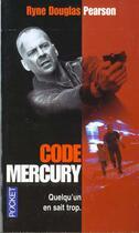 Couverture du livre « Code Mercury » de Ryne Douglas Pearson aux éditions Pocket
