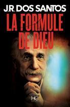 Couverture du livre « La formule de Dieu » de Jose Rodrigues Dos Santos aux éditions Herve Chopin