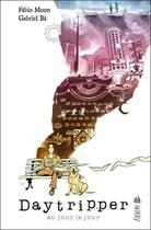 Couverture du livre « Daytripper ; au jour le jour » de Gabriel Ba et Fabio Moon aux éditions Urban Comics