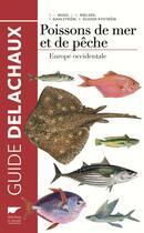 Couverture du livre « Poissons de mer et de pêche ; Europe occidentale » de Collectif aux éditions Delachaux & Niestle