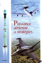 Couverture du livre « Puissance Aerienne Et Strategies ; 2e Edition » de Michel Forget aux éditions Economica