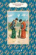 Couverture du livre « LE PETIT LIVRE DE(S) ; Japon » de Christine Barrely aux éditions Chene