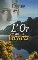 Couverture du livre « L'or des genêts » de Pierre Retier aux éditions Lucien Souny
