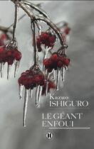 Couverture du livre « Le géant enfoui » de Kazuo Ishiguro aux éditions Des Deux Terres
