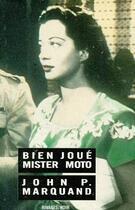 Couverture du livre « Bien joué mister Moto » de Marquand John P. aux éditions Rivages
