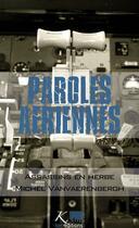 Couverture du livre « Paroles aériennes ; assassins en herbe » de Michel Vanvaerenbergh aux éditions Ker Editions