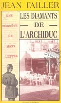 Couverture du livre « Les diamants de l'archiduc » de Jean Failler aux éditions Palemon