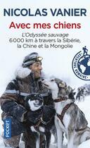 Couverture du livre « Avec mes chiens » de Nicolas Vanier aux éditions Pocket