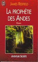Couverture du livre « La prophétie des Andes » de James Redfield aux éditions J'ai Lu