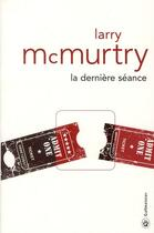 Couverture du livre « La dernière séance » de Larry Mcmurtry aux éditions Gallmeister