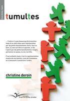 Couverture du livre « Tumultes » de Christine Deroin aux éditions Chevre Feuille Etoilee
