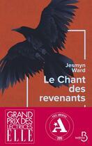 Couverture du livre « Le chant des revenants » de Jesmyn Ward aux éditions Belfond