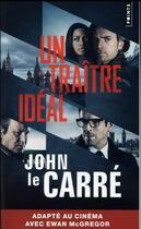 Couverture du livre « Un traître idéal » de John Le Carre aux éditions Points