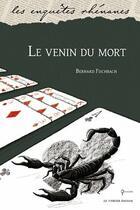 Couverture du livre « Le venin du mort » de Bernard Fischbach aux éditions Le Verger