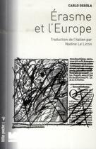 Couverture du livre « Erasme et l'Europe » de Carlo Ossola aux éditions Felin