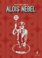 Couverture du livre « Aloïs Nebel » de Jaromir 99 et Jaroslav Rudis aux éditions Presque Lune