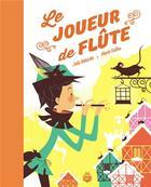 Couverture du livre « Le joueur de flûte » de Marie Caillou et Julie Nakache aux éditions Eidola