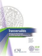 Couverture du livre « REVUE TRANSVERSALITES N.143 ; groupe de recherche en anthropologie chrétienne » de Revue Transversalites aux éditions Ser