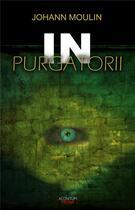 Couverture du livre « In purgatorii » de Johann Moulin aux éditions Aconitum