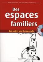 Couverture du livre « Des espaces familliers » de S Herreman aux éditions Hachette Education