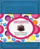 Couverture du livre « Boîte desserts : chocolat, millefeuilles, crèmes renversées » de Collectif aux éditions Hachette Pratique