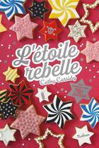 Couverture du livre « L'étoile rebelle » de Cathy Cassidy et Anne-Lise Dugat aux éditions Nathan