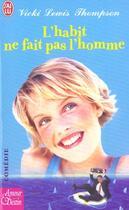 Couverture du livre « L'HABIT NE FAIT PAS L'HOMME » de Lewis Thompson Wicki aux éditions J'ai Lu