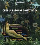 Couverture du livre « Chez la baronne d'Oettingen ; Paris russe et avant-gardes » de Jeanine Warnod aux éditions De Conti