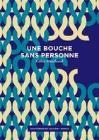Couverture du livre « Une bouche sans personne » de Gilles Marchand aux éditions Aux Forges De Vulcain