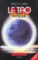 Couverture du livre « Tao de la physique » de Fritjof Capra aux éditions Sand