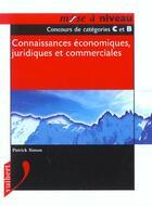Couverture du livre « Connaissances Economiques Juridiques Et Commerciales » de Claude Simon aux éditions Vuibert