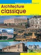 Couverture du livre « Architecture classique » de Daniel Leloup aux éditions Gisserot