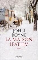 Couverture du livre « La maison Ipatiev » de John Boyne aux éditions Archipel