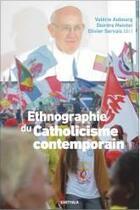 Couverture du livre « Ethnographie du catholicisme contemporain » de Olivier Servais et Laurent Denizeau et Valerie Aubourg et Deirdre Meintel aux éditions Karthala