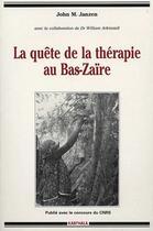 Couverture du livre « La quête de la thérapie au Bas-Zaïre » de Wip aux éditions Karthala