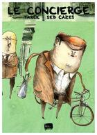 Couverture du livre « Le concierge » de Seb Cases aux éditions Le Moule A Gaufres